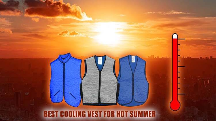15 The Best Cooling Vests For Hot Summer Reviews