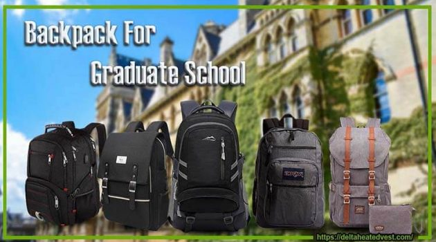 Backpack For Graduate School