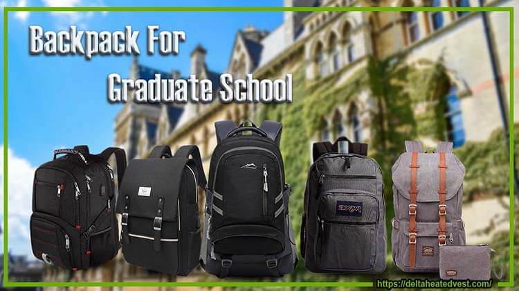 Backpack For Graduate School