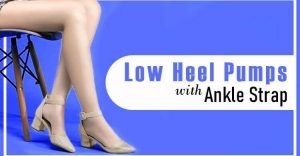 low heel pumps with ankle strap