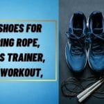 The 15 Best Shoes For Jumping Rope, Cross Trainer, And Workout